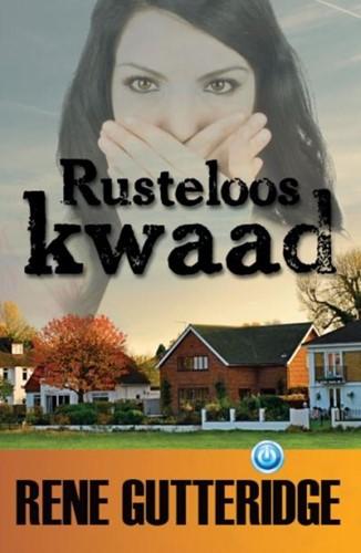 Rusteloos kwaad (Paperback)