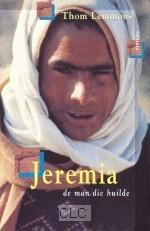 Jeremia, de man die huilde (Paperback)