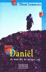 Daniel, de man die de morgen zag (Paperback)