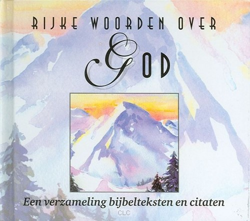 Rijke woorden over God (Hardcover)
