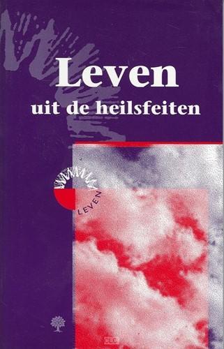 Leven uit de heilsfeiten (Paperback)