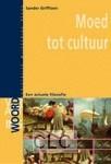 Moed tot cultuur (Paperback)