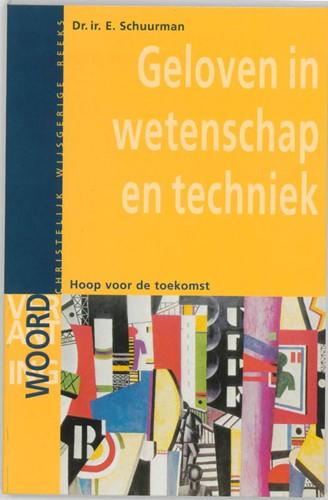 Geloven in wetenschap en techniek (Paperback)