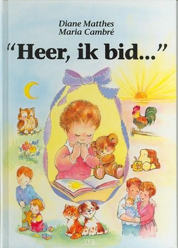 """""""Heer, ik bid..."""" (Hardcover)"""