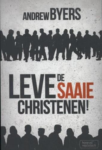 Leve de saaie christenen (Boek)