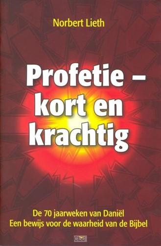 Profetie kort en krachtig (Boek)
