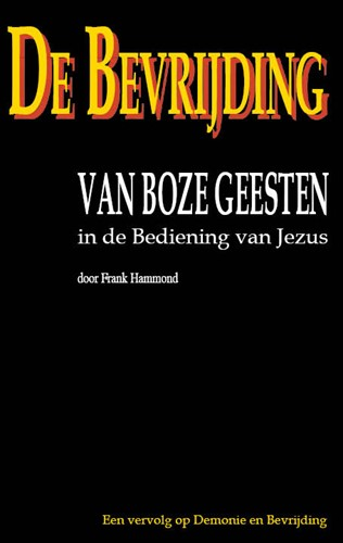 Bevryding boze geesten in bedien. Jezus (Paperback)