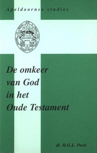 De omkeer van God in het Oude Testament (Hardcover)