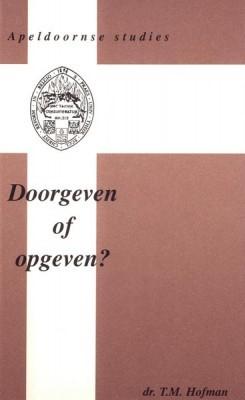 Doorgeven of opgeven? (Paperback)