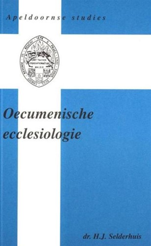 Oecumenische ecclesiologie (Paperback)