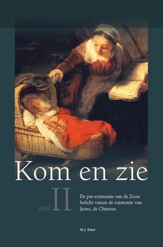 Kom en Zie (II) (Hardcover)