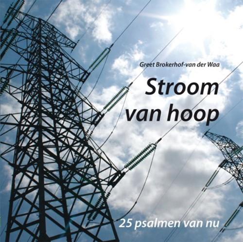 Stroom van hoop (Hardcover)