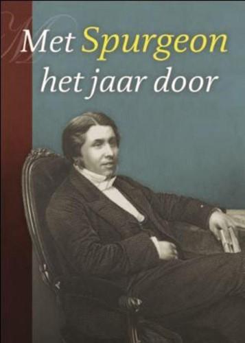 Met Spurgeon het jaar door (Hardcover)