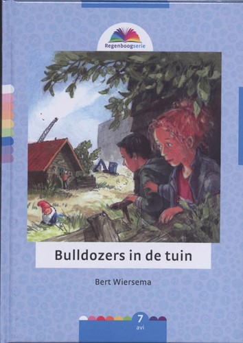Bulldozers in de tuin (Hardcover)