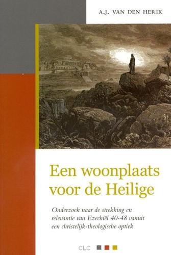 Een woonplaats voor de Heilige (Paperback)