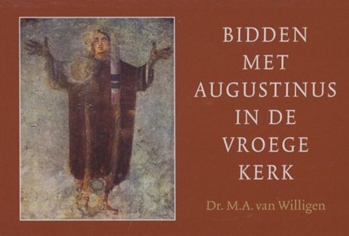 Bidden met Augustinus in de vroege kerk (Dwarsligger (Paperback))