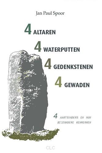 4 Altaren, 4 waterputten, 4 gedenkstenen en 4 gewaden (Paperback)