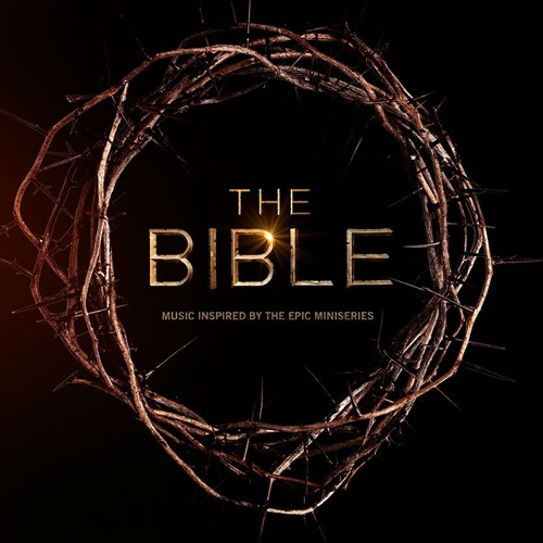 The Bible: music inspired by the epic miniseries (CD)