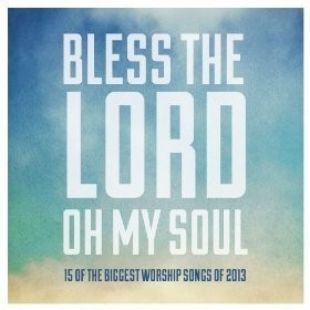 Bless the lord, oh my soul (CD)