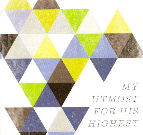 My utmost for his highest (CD)