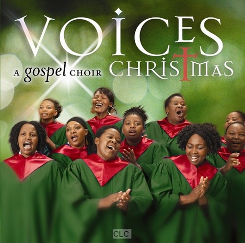 Voices: a gospel choir Christmas (CD)