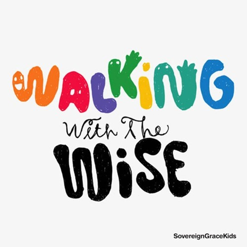Walking with the wise (CD)