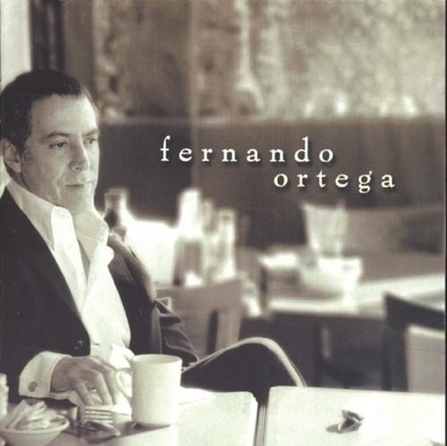 Fernando ortega (CD)
