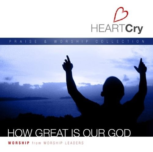 Heartcry: how great is our God (CD)