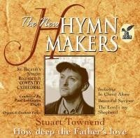 Stuart Townend-how deep the father'' (CD)