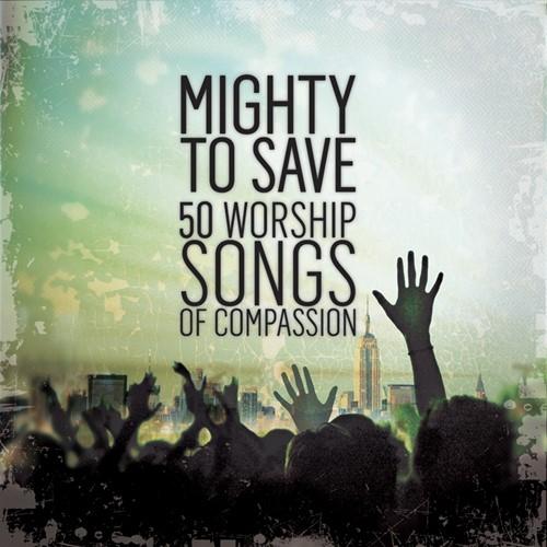 Mighty to save (CD)