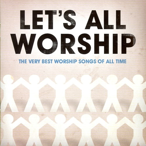 Let''s all worship:the very best wor (CD)