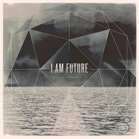 I am future (CD)
