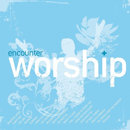 Encounter worship vol. 3 (CD)