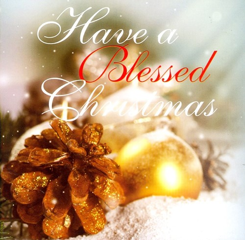 Have a blessed christmas (CD)