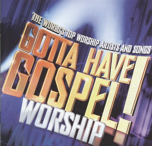 Gotta have gospel worship (CD)
