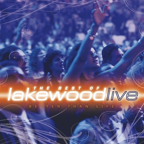 Better than life-best of Lakewood (CD)