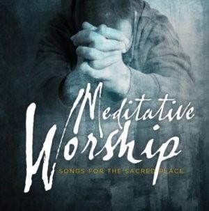 Meditative worship (CD)