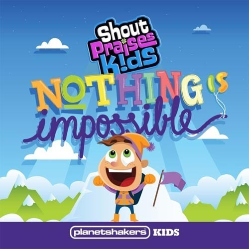 Nothing is impossible - planetshake (CD)