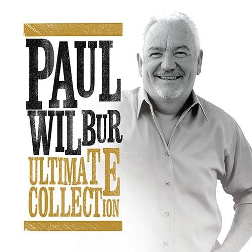 Paul Wilbur ultimate collection (CD)