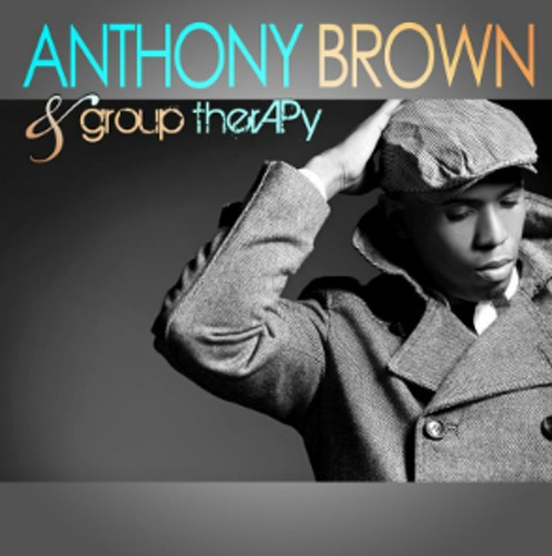 Anthony brown & group therapy (CD)