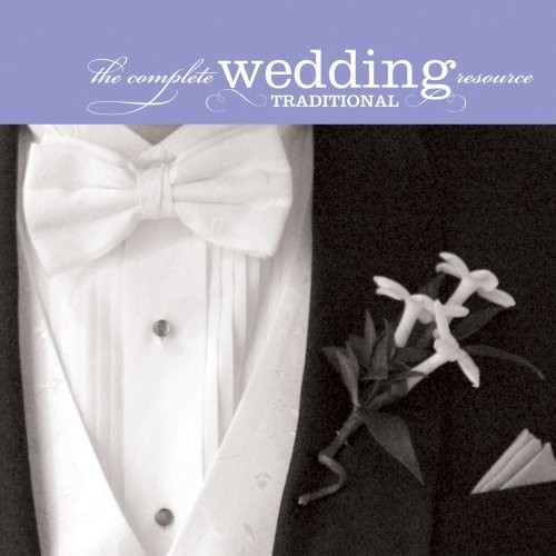 Complete wedding resource: traditional (CD)