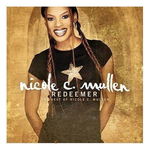 Redeemer:the best of nicole c.mulle (CD)