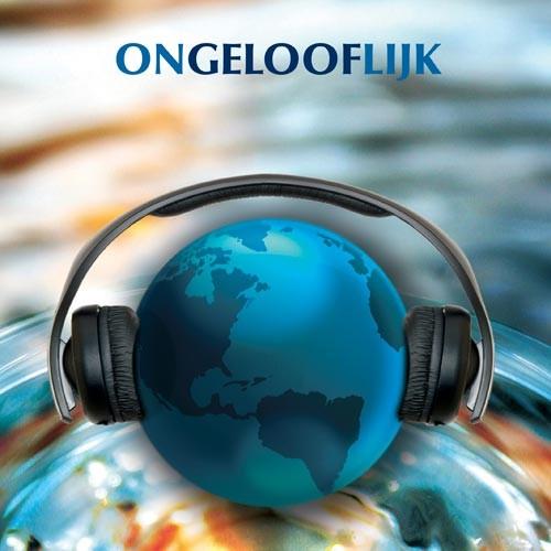 Ongelooflijk (CD)