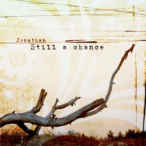 Still a chance (CD)