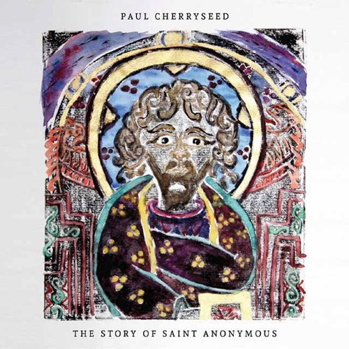 The story of saint anonymous (CD)