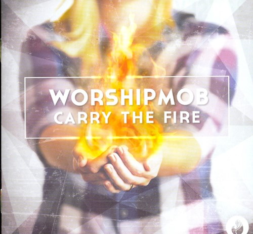 Carry the fire (CD)