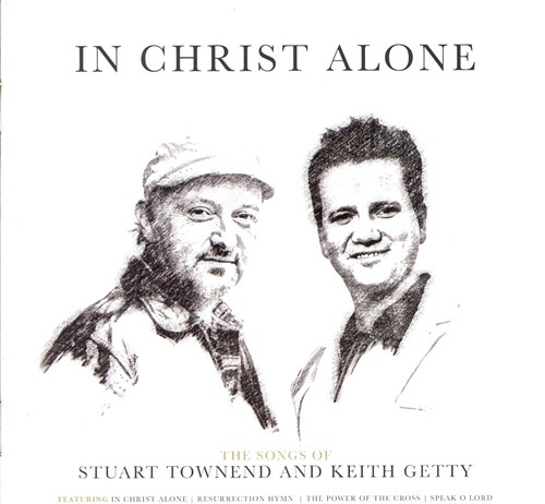 In Christ alone:songs of Getty/Town (CD)