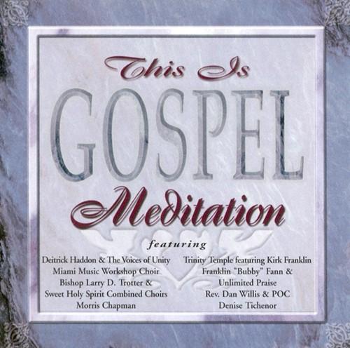 This is gospel: meditation (CD)