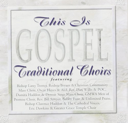 This is gospel: traditional choirs (CD)