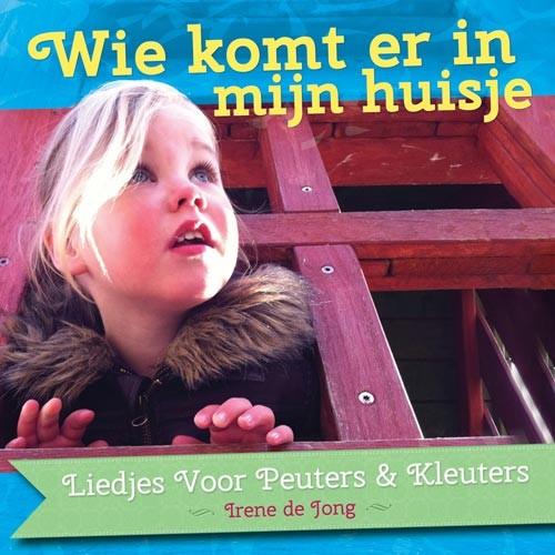 Wie komt er in mijn huisje (CD)